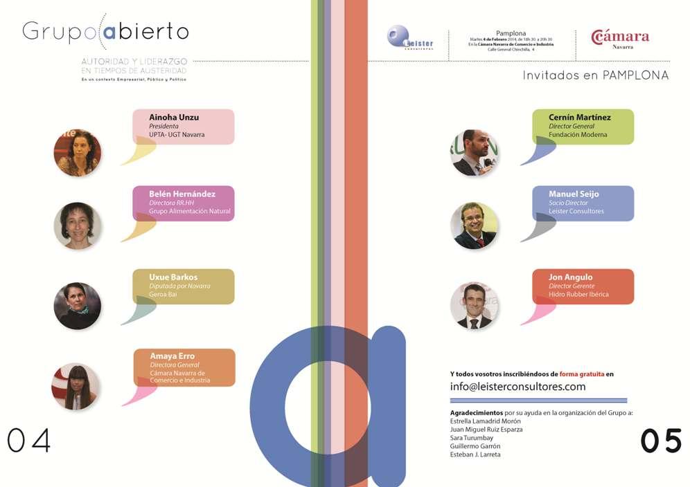 El 4 de febrero de 2014 participo en una mesa abierta sobre» Autoridad y liderazgo en momentos de austeridad»